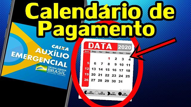 Calendário de Pagamento do Auxílio Emergencial de R$ 600,00