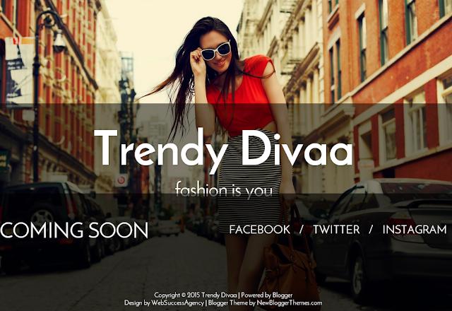Trendy Divaa                                                                                                                                                                                                                                    http://blogger-templatees.blogspot.com/