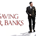 Review Filem : Saving Mr. Banks (2013)