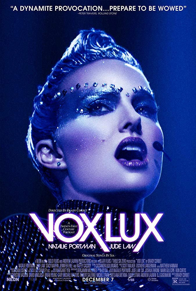 """Movie Review: """"Vox Lux"""" (2018)"""