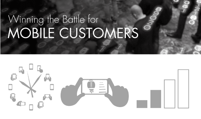 Winning The Battle For Mobile Customers