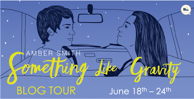 [Blog Tour] Something Like Gravity by Amber Smith