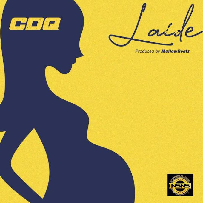 Music: CDQ - Laide [Prod. By Mallow Reelz]