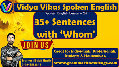 35+ Sentences with 'Whom'
