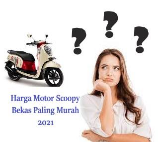 30+ Harga Motor Scoopy Bekas Paling Murah 2021