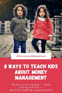 Ways To Teach Kids About Money Management 8 Ways To Teach Kids About Money Management