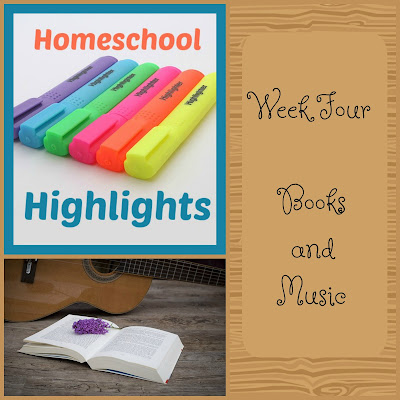 Homeschool Highlights - Week Four: Books and Music on Homeschool Coffee Break @ kympossibleblog.blogspot.com