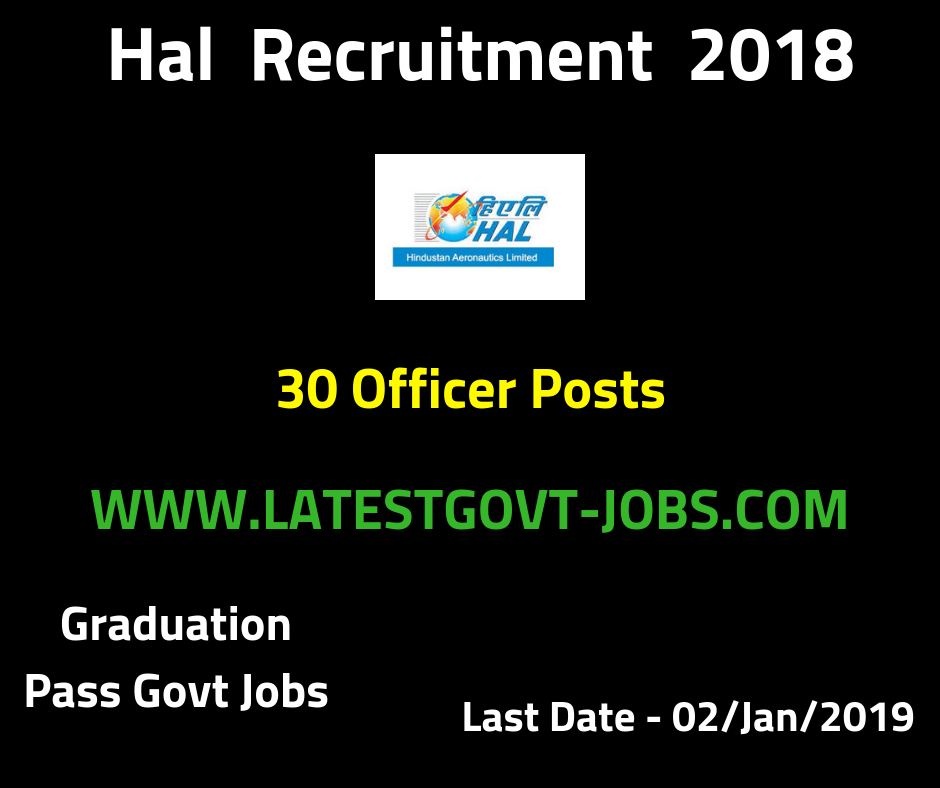HAL Latest Jobs 2019 - 30 Officer Post - Graduation Pass - Apply Now