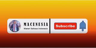 Materi Bahasa Indonesia dalam Bentuk Audio Visual Bisa Diakses Melalui Channel Youtube Macenesia