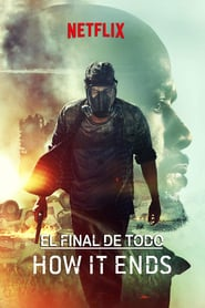 El Final de Todo / How It Ends (2018) Online Español Latino hd