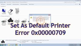 Cara Atasi Set As Default Printer Error 0x00000709