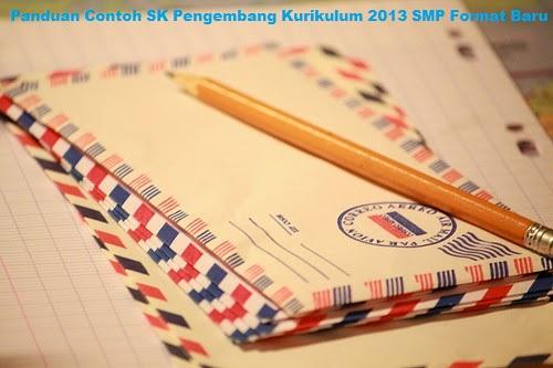 Panduan Contoh SK Pengembang Kurikulum 2013 SMP Format Baru