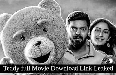 Teddy Movie Download Link Leaked Online   Download Arya's Teddy full movie