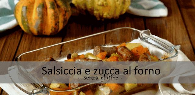 salsiccia e zucca al forno