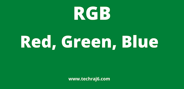 RGB full form, What is the full form of RGB
