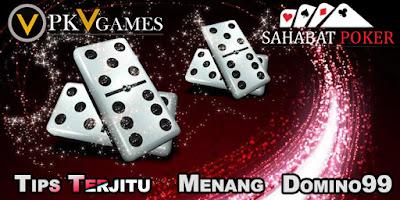 Trick Terjitu Agar Mudah Menang Domino99