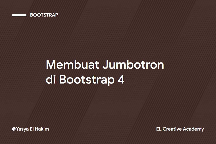 Membuat Jumbotron pada Bootstrap 4