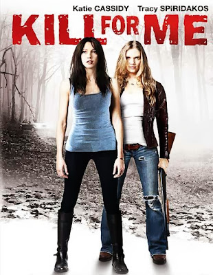 Poster Of Hollywood Film Kill for Me (2013) In 300MB Compressed Size PC Movie Free Download At worldfree4u.com