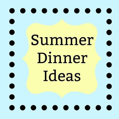 Summer Dinner Idea #Celebrate365