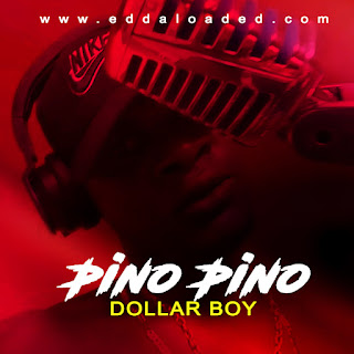 DOWNLOAD PINO PINO BY DOLLAR BOY