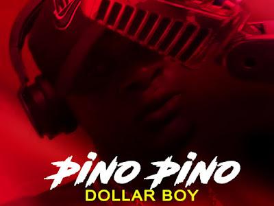 DOWNLOAD PINO PINO BY DOLLAR BOY