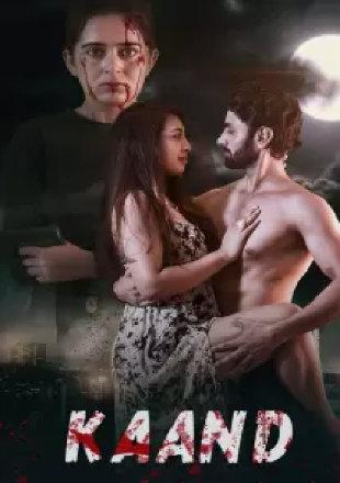 Kaand 2020 HDRip 300Mb Hindi Movie Download 480p Watch Online Free Bolly4u