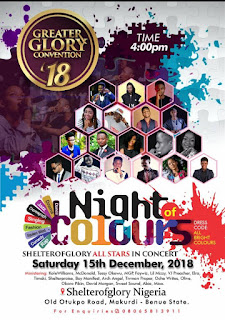 GREATER GLORY CONVENTION 2018 & Night of Colors 2018 (Shelterofglory  All Stars in Concert)