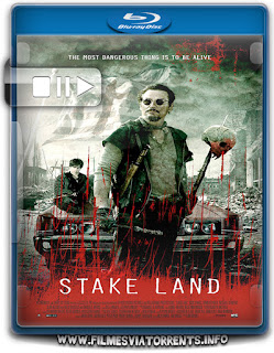 Stake Land - Anoitecer Violento Torrent - BluRay Rip 1080p Dual Áudio