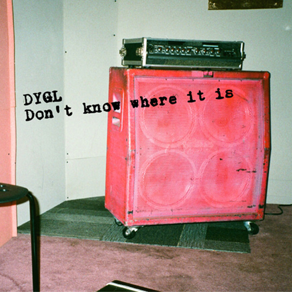 [Album] DYGL – Don't Know Where It Is (2016.05.04/MP3/RAR)