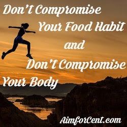 Motivational Quotes for Weight Loss, Do not Compromise Your Body