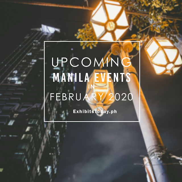 Upcoming Manila Events in February 2020