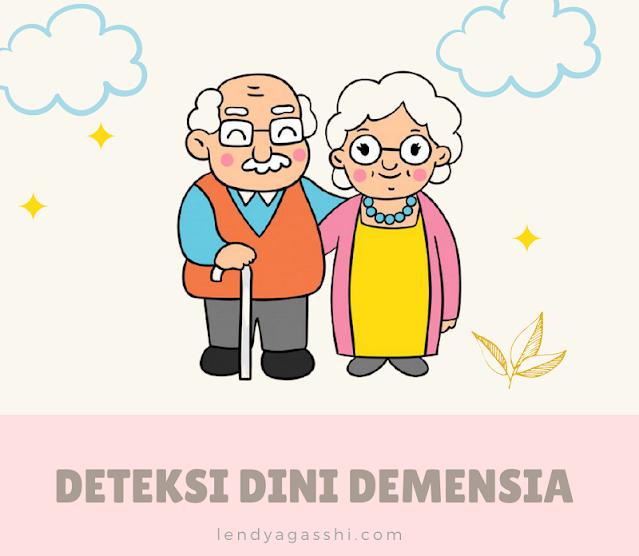 Deteksi Demensia Sejak Dini