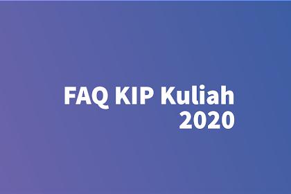 FAQ | Jawaban Pertanyaan yang Sering Muncul Masalah KIP Kuliah 2020