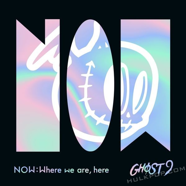 GHOST9 – NOW : Where we are, here – EP