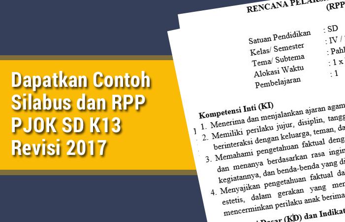 Dapatkan Contoh Silabus dan RPP PJOK SD K13 Revisi 2017