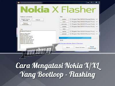 Cara Mengatasi Nokia X/XL Yang Bootloop - Flashing