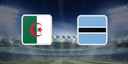 مباراة الجزائر وبتسوانا بتاريخ 18-11-2019 تصفيات كأس أمم أفريقيا