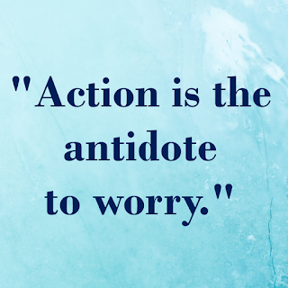 """Action is the antidote to worry,"" quote on tammytalk.com"