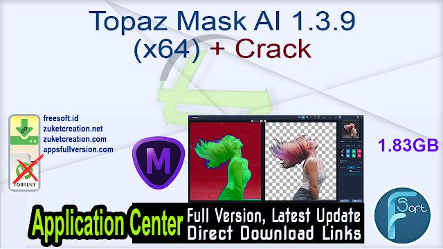 Topaz Mask AI 1.3.9 (x64) + Crack