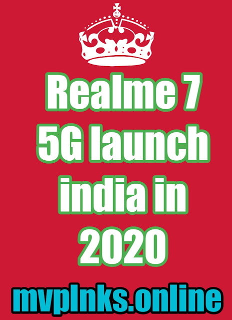 Realme 7 5G launch india in 2020
