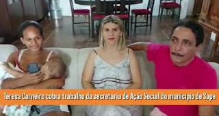 Em Sapé Teresa Carneiro cobra serviço social de secretaria do município