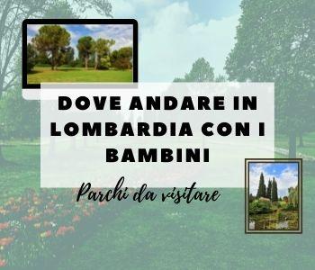 dove andare in Lombardia con i bambini