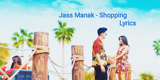 Shopping Lyrics - Jass Manak   New Punjabi Songs 2020