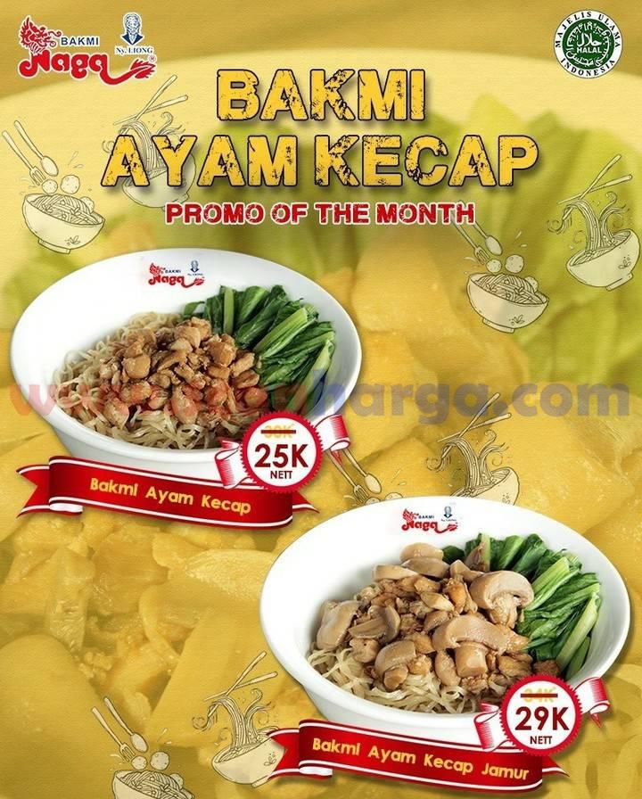 BAKMI NAGA Promo Of The Month - Beli Bakmi Ayam Kecap harga mulai Rp. 25.000