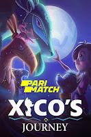 Xico's Journey 2020 Dual Audio Hindi [Fan Dubbed] 720p HDRip