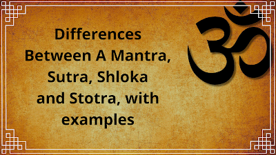 Differences Between A Mantra, Sutra, Shloka and Stotra image
