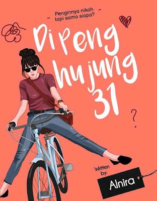 Novel Di Penghujung 31 Karya Alnira PDF