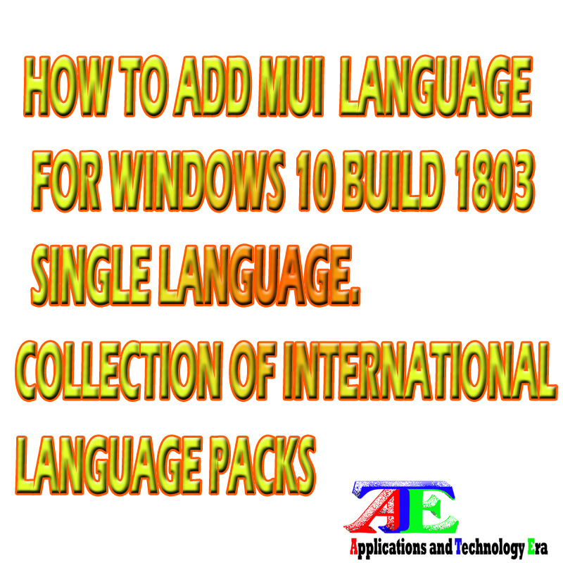 Windows 10 Build 1803 Update 17134 Language Packs With