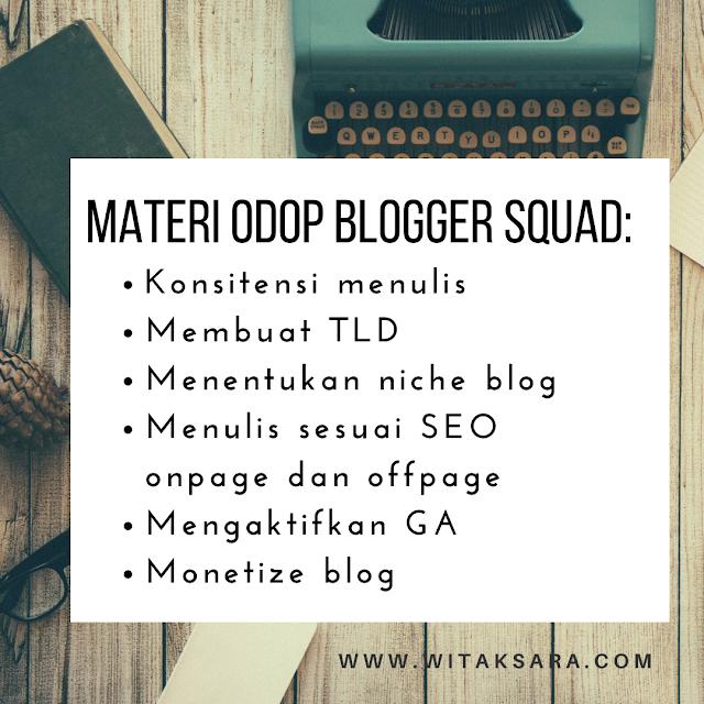 apa saja yang didapat di kelas ODOP Blogger Squad
