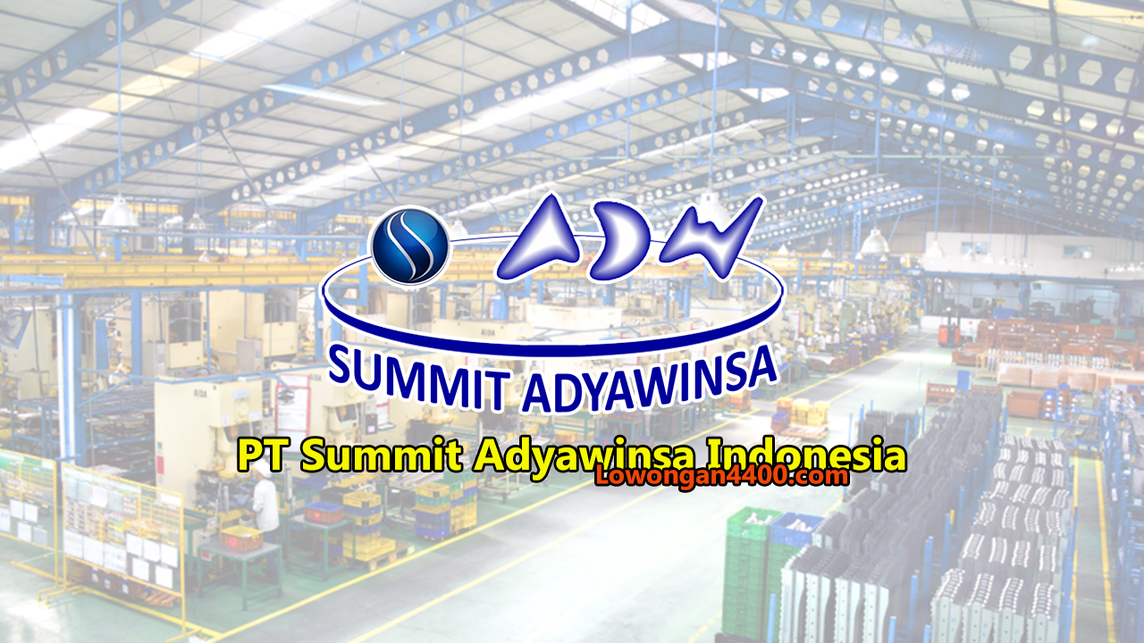 PT. Summit Adyawinsa Indonesia Karawang